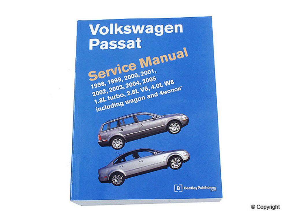 Repair Manual Bentley Repair Manual Wd Express Fits 98 05 Vw Passat Repair Manuals Repair Volkswagen Passat