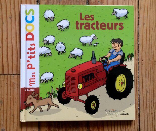 Les Tracteurs Mes Ptits Docs Chut Les Enfants Lisent Le Rire Des Anges Tracteur Enfants Lisant Livre Enfant