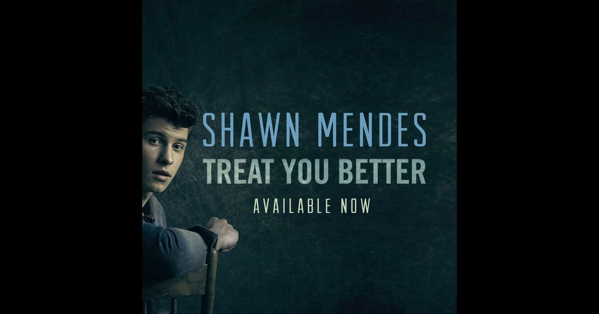 Post By Shawn Mendes On Apple Music Treat You Better Video Shawn Mendes Cool Lyrics