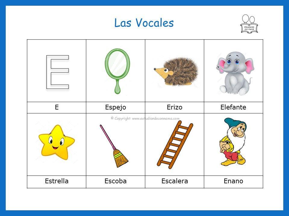 Palabras Que Inician Con La Vocal E Vocales Para Ninos Actividades De Aprendizaje Del Nino Ninos De Preescolar