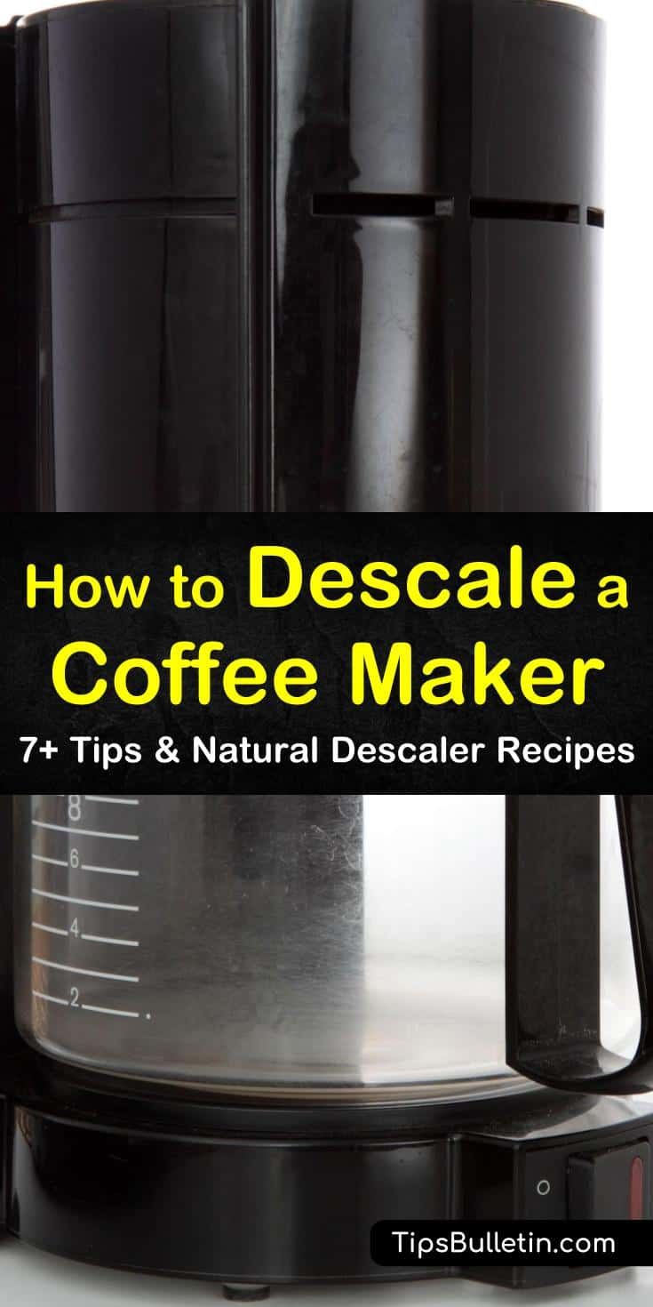 7+ Quick Ways To Descale A Coffee Maker