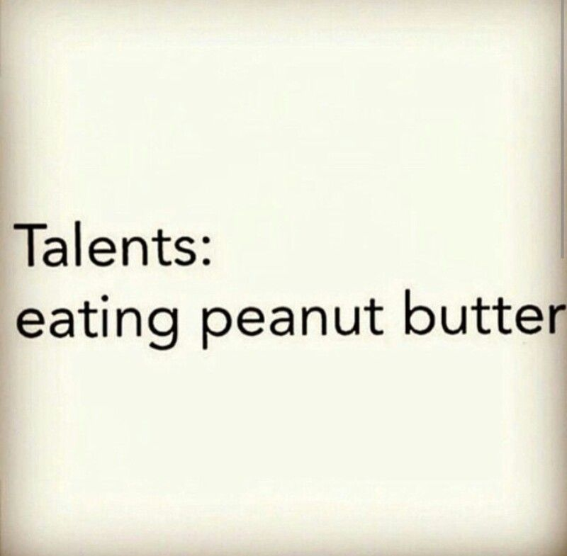 Gym humor....talents eating peanut butter Gym humor