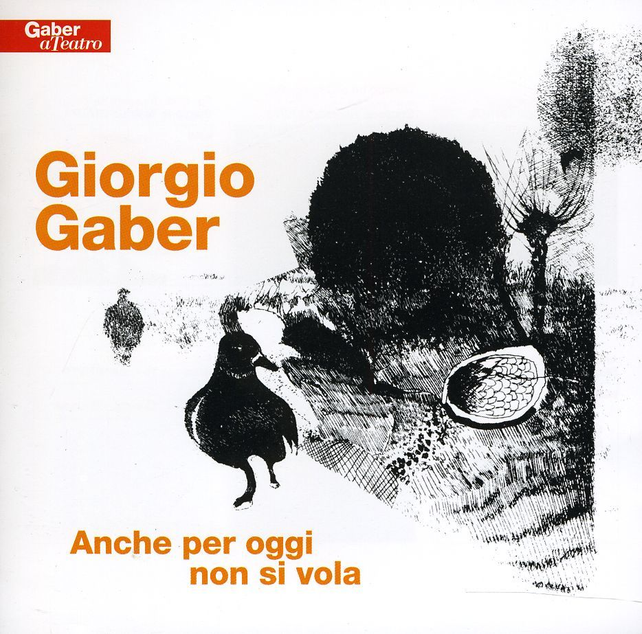 Giorgio Gaber - Anche Per Oggi Non Si Vola