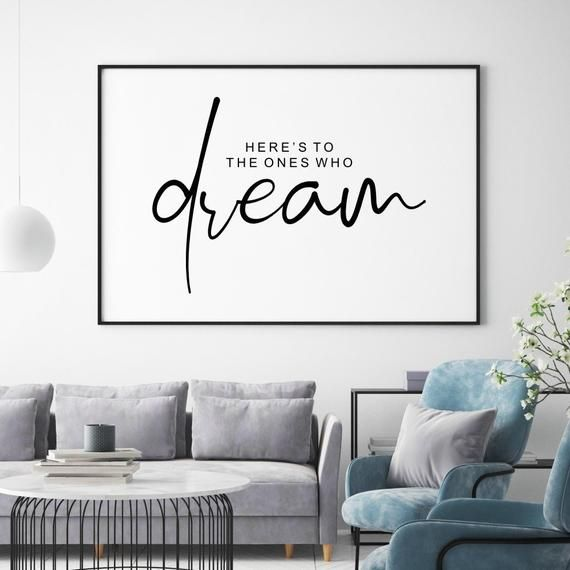 Here\'s to the Ones Who Dream Printable, Quote Wall Decor ...