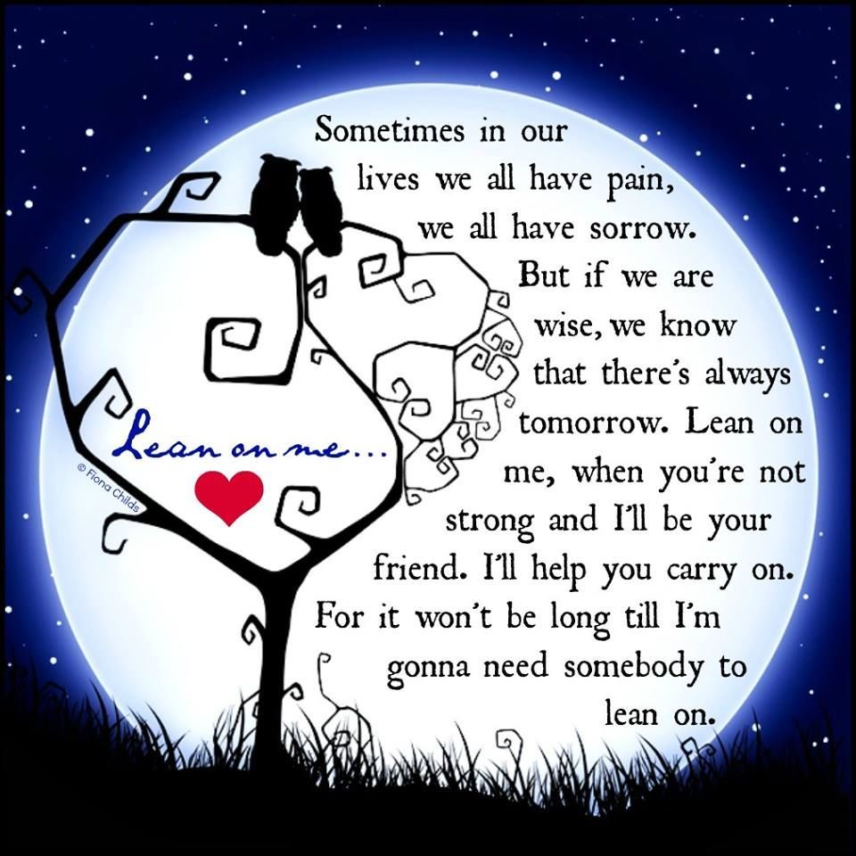 Lean On Me When Youre Not Strong Life Quotes Quotes Positive Quotes