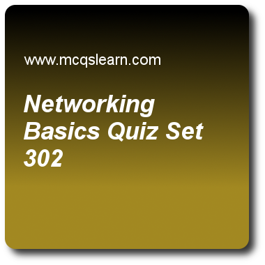 Networking Basics Quizzes: computer networks Quiz 302 Questions and