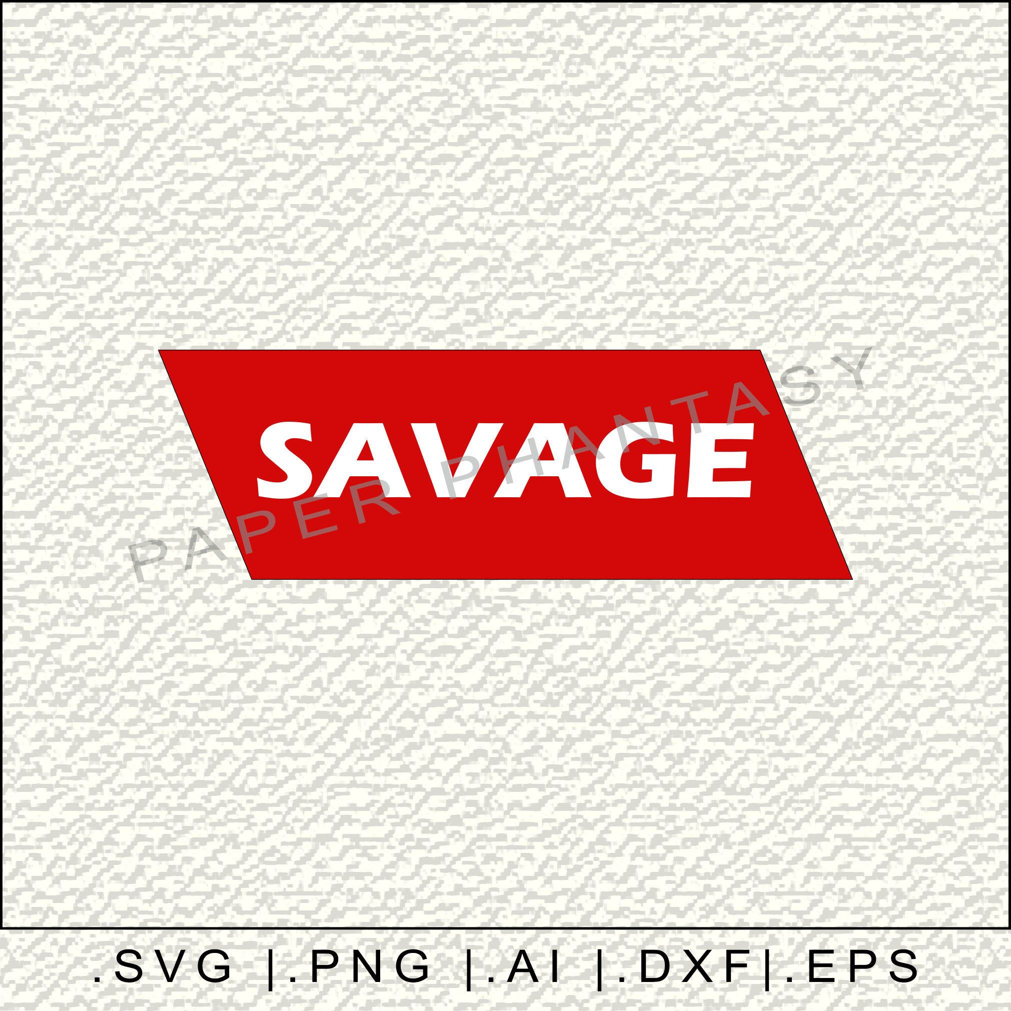 Savage SVG T Shirt Design Red & White Quote Graphic Tee