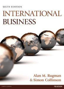 International business 6th ed by alan m rugman simon international business 6th ed by alan m rugman simon collinson fandeluxe Choice Image