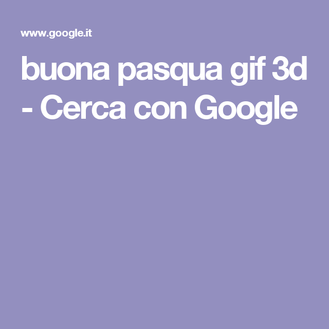 buona pasqua gif 3d - Cerca con Google