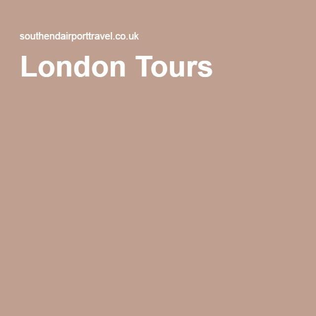 London Tours London Tours London Southend Airport Airport Travel