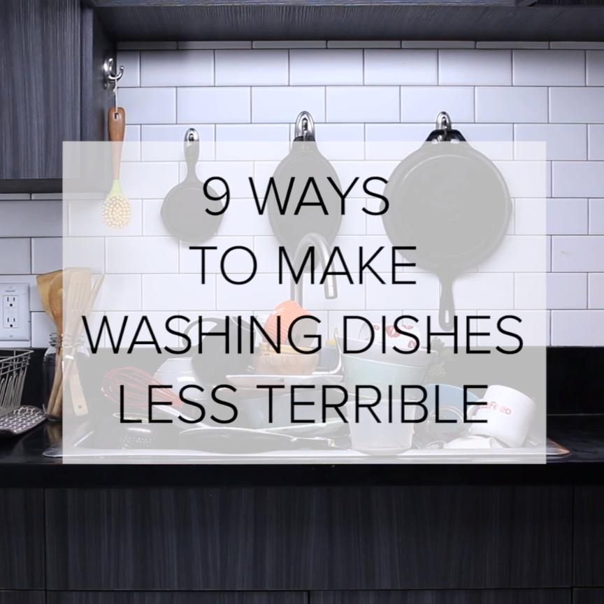 9 Ways To Make Washing Dishes Less Terrible // #hacks #kitchen #chores #dishes #organizekitchen