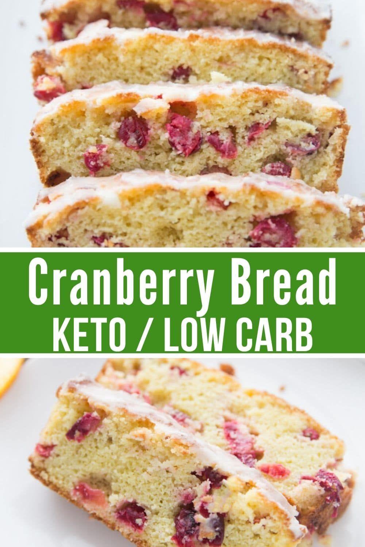 Keto Cranberry Orange Bread Recipe Keto Cranberry Recipes