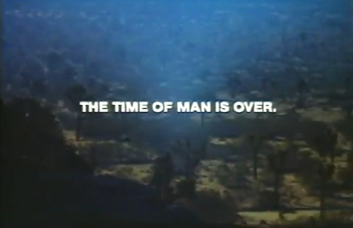 The time of man is over.