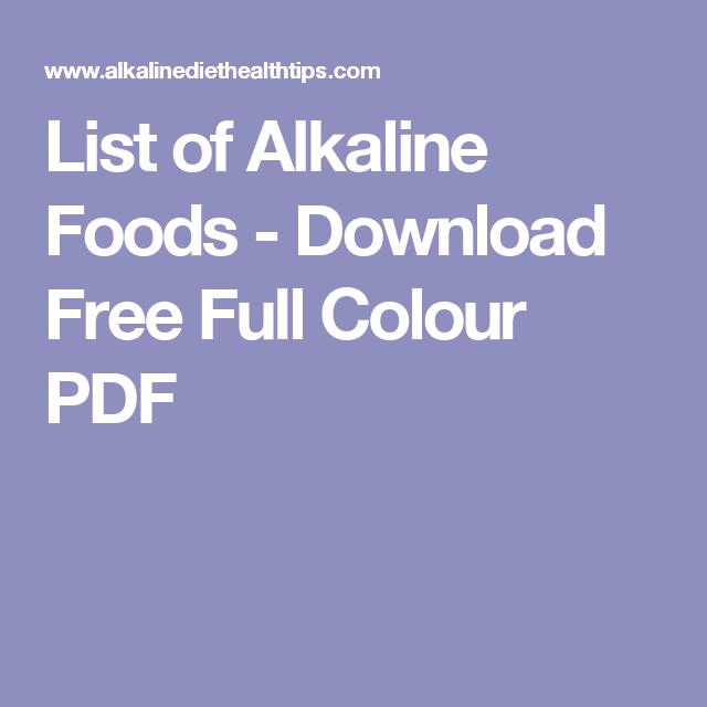 List of alkaline foods download free full colour pdf alkaline list of alkaline foods download free full colour pdf alkaline diet recipescolour forumfinder Gallery