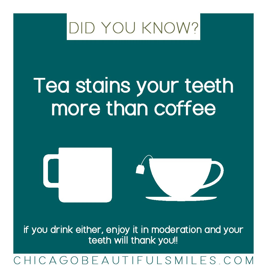 Did You Know That Tea Stains Your Teeth More Than Coffee You Can Drink Either Just Make Sure That You Are Drinking Them In Moderat Flossing Dental Tea Stains