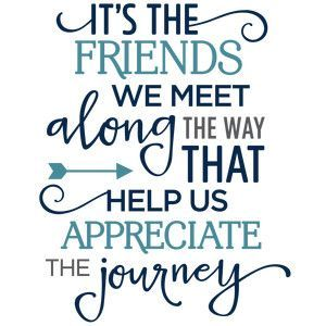 Its the friends we meet along the way phrase silhouette design silhouette design store view design 121937 its the friends we meet along the special friend quotesbest thecheapjerseys Choice Image