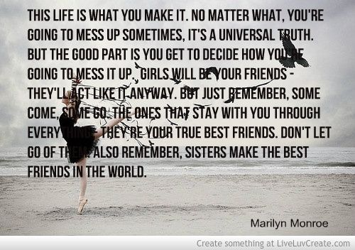 Marilyn Quotes Friendship Sisters Picture Created By Dawlishdhl. Image  Tagged With: Advice, Life, Inspirational, Love, Beautiful And Was Added On