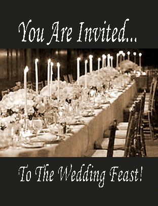 You Are Invited To The Wedding Feast The Wedding Garment Is Described As The Righteous Deeds Of Th Bride Of Christ Marriage Supper Of The Lamb Wedding Supper