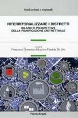 Prezzi e Sconti: #Riterritorializzare i distretti  ad Euro 35.50 in #Franco angeli #Media libri arte e spettacolo