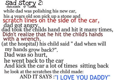My parents told me this story So I can know that objects don't ...