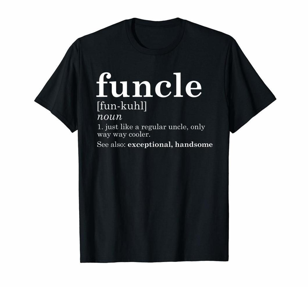 Mens Funcle T Shirt Funny Uncle Fathers Dad Best Gift Gag Fun tshirts20200218
