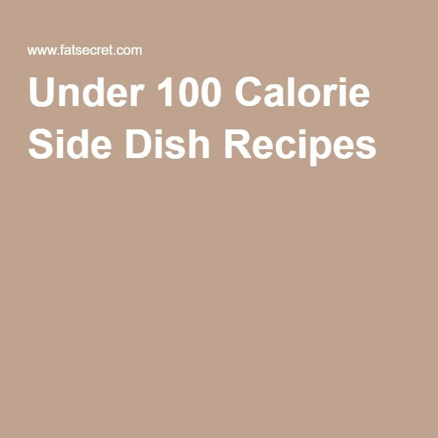 Under 100 Calorie Side Dish Recipes