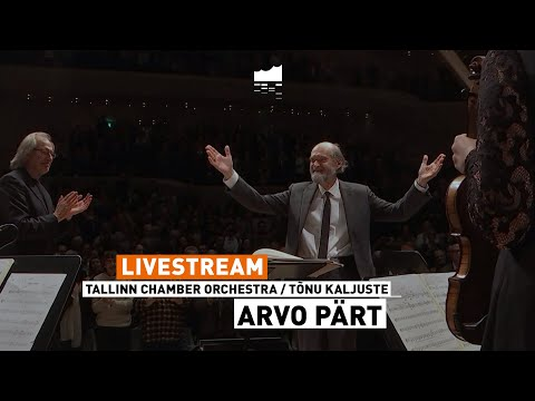 1 Arvo Part Tallinn Chamber Orchestra Tonu Kaljuste Elbphilharmonie Live Youtube In 2020 Orchestra Tallinn Arvo Part