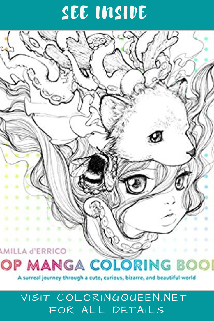 See Inside Pop Manga Coloring Book By Surreal Artist Camilla D Errico In 2021 Manga Coloring Book Coloring Books Camilla D Errico