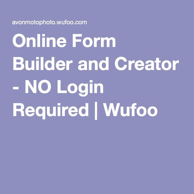Online Form Builder and Creator - NO Login Required Wufoo