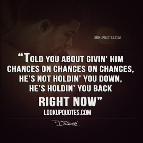 Told You About Givin Him Chances On Chances On Chances Hes Not