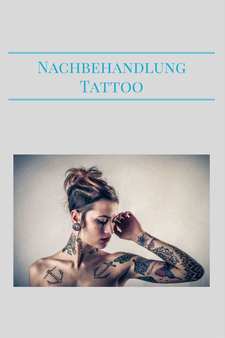 Da dies einer Verletzung der Haut gleich kommt, muss nach der ... - Tattoo Nachbehandlung