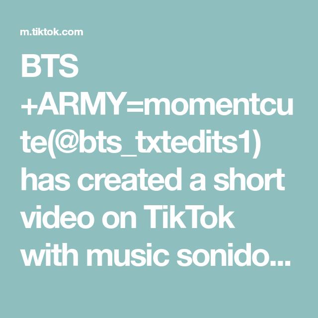 Bts Army Momentcute Bts Txtedits1 Has Created A Short Video On Tiktok With Music Sonido Original Jajaja Xyzcba The Originals Larry Stylinson Bts Army