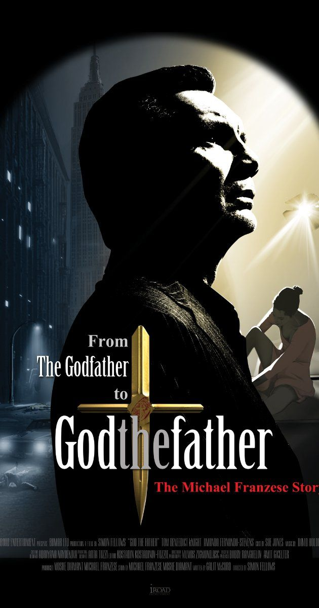 God The Father 2014 God The Father Michael Franzese Visions Movie