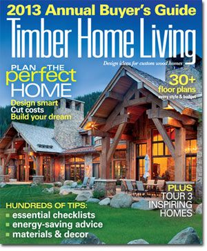 Living Magazine · Our 2013 Annual Buyeru0027s Guide. Visit Our Log U0026 Timber  Online Bookstore To Purchase A