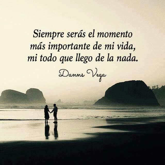 Danns Vega Danns Vega Frases Frases De Amor Y Frases De