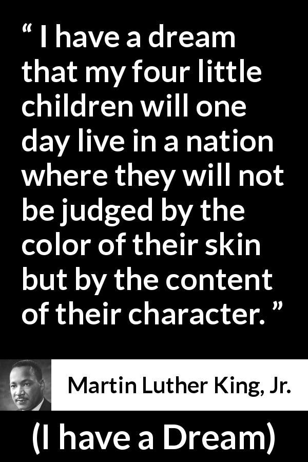 Martin Luther King Jr quote about dream from I have a Dream 60 Fascinating Martin Luther King Jr Quotes I Have A Dream