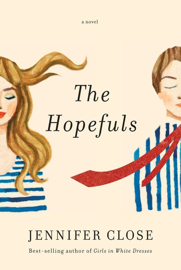 The hopefuls novels books and reading lists pin for later 11 buzzy books coming out in july the hopefuls the hopefuls tells best summer readsebook pdfsummer fandeluxe Images