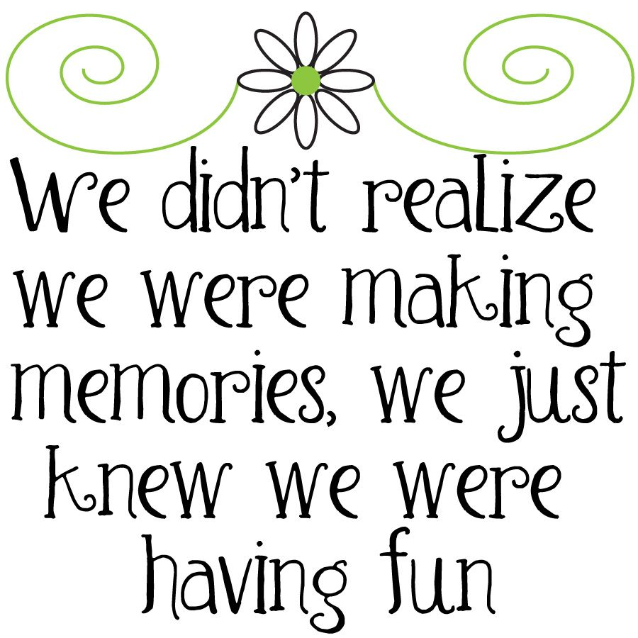 Clip Art Memories Google Search Making Memories Wise Words Quotes Memories