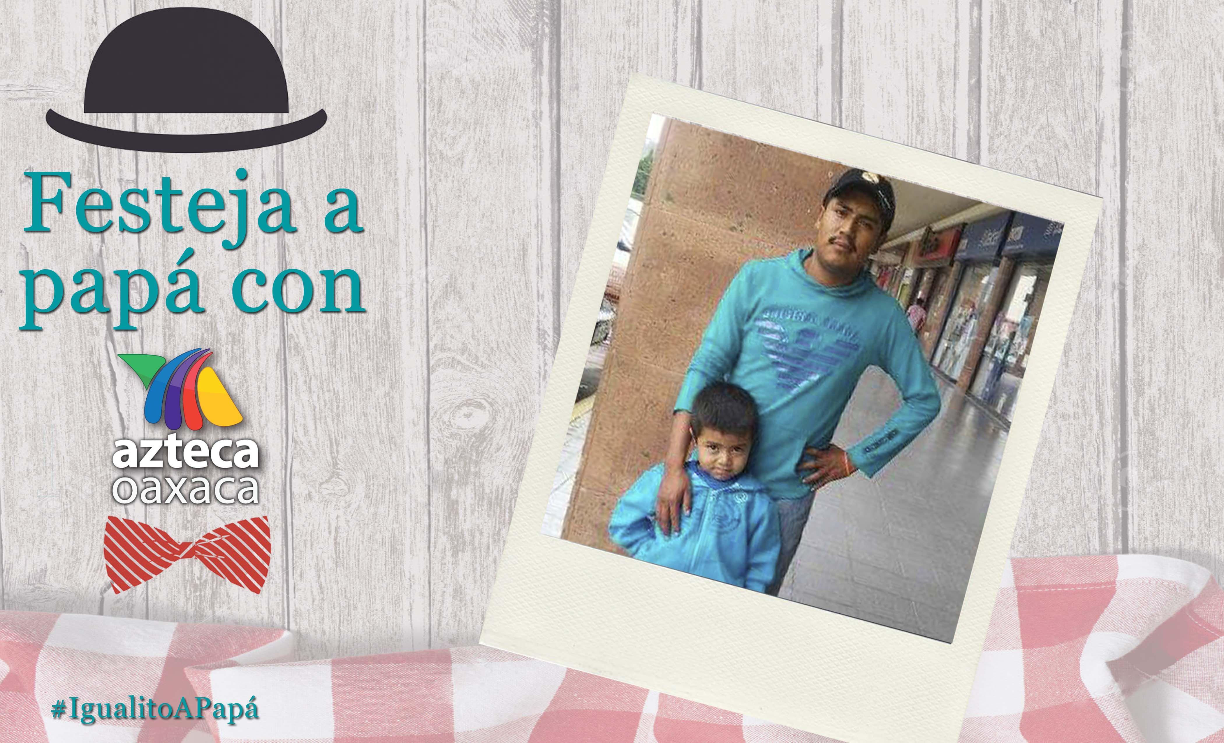 Antonio es #IgualitoAPapá José Juan