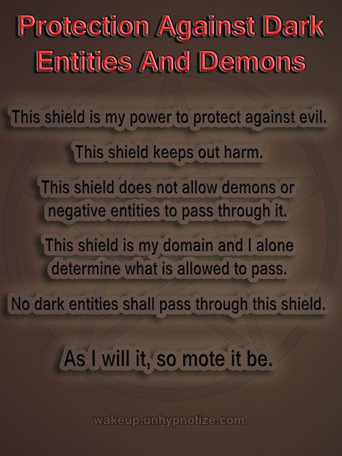 Protection Chant To Protect Against Dark Entities And Demons As