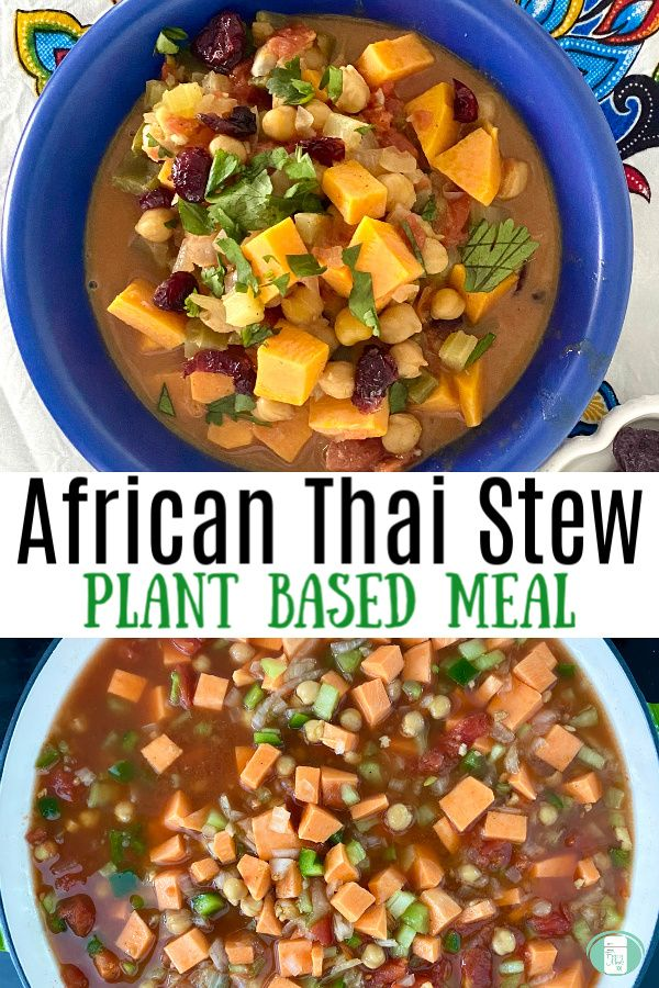Plant based meals can be flavourful and delicious like this amazing African Thai Stew. It can also be made ahead as a freezer meal. #plantbased #vegetarian #freezermeals101 #makeahead #stew