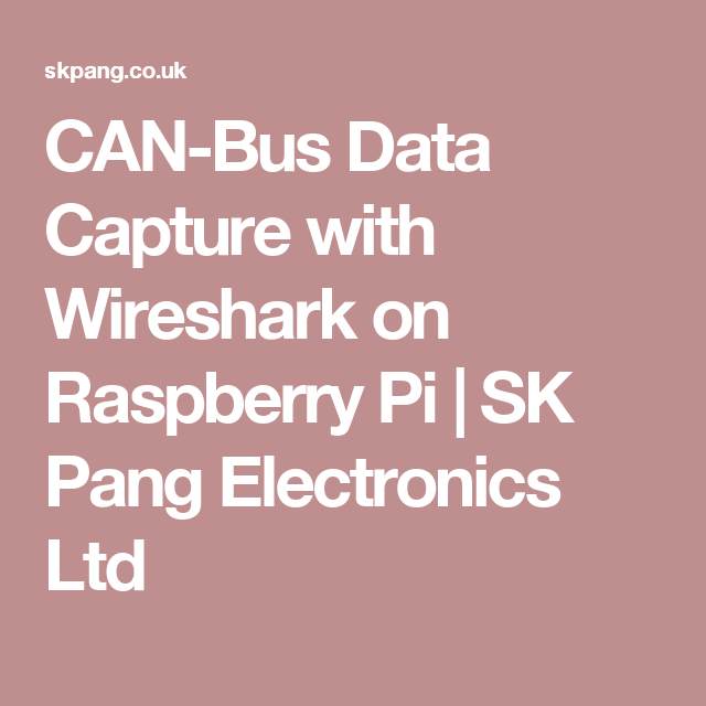 CAN-Bus Data Capture with Wireshark on Raspberry Pi | SK
