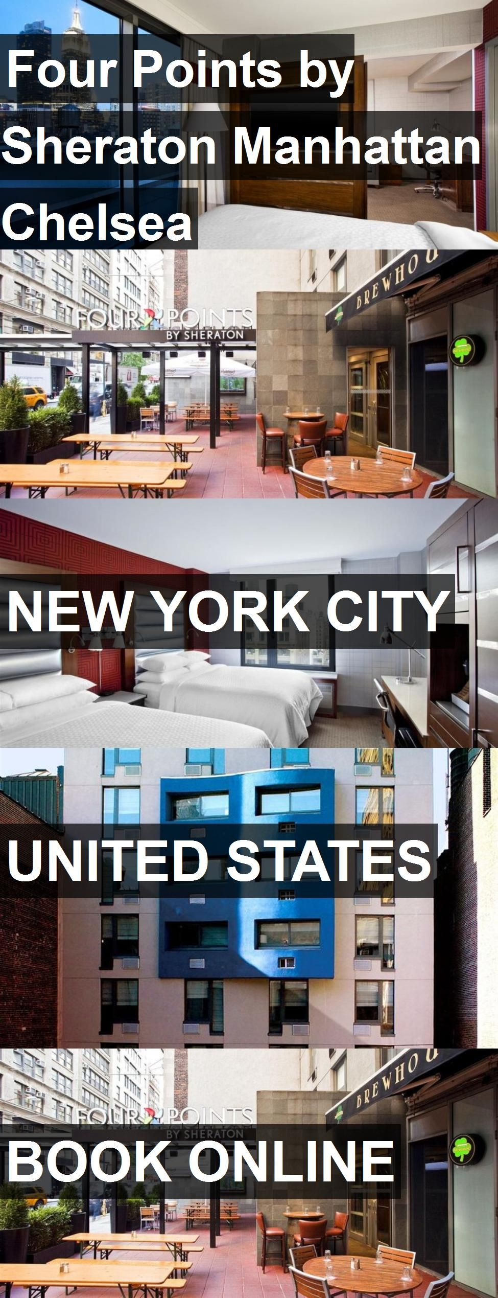 Hotel Four Points By Sheraton Manhattan Chelsea In New