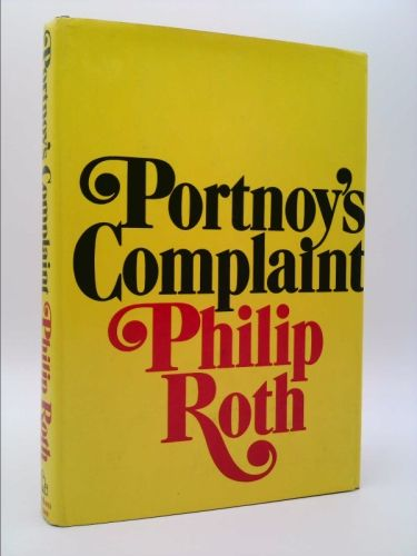 Portnoy S Complaint New And Used Books From Thrift Books Philip Roth Complaints Roth