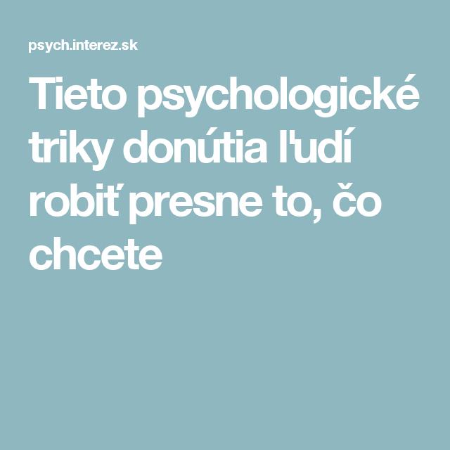 Tieto psychologické triky donútia ľudí robiť presne to, čo chcete