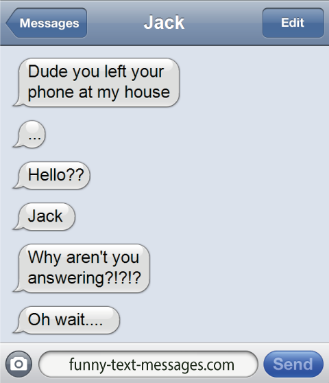 Funny Quotes About Texting: Dude - Funny-text-messages.com