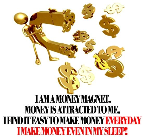 I Am A Money Magnet Money Is Attracted To Me I Find It