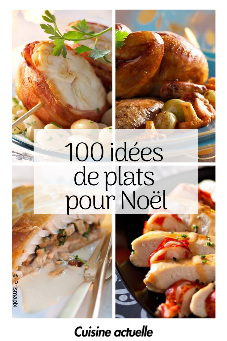 100 idées de plats pour votre repas de Noël | Repas, Recette repas