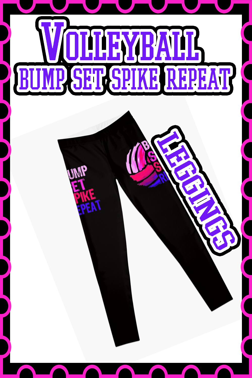 Volleyball Bump Set Spike Pink Leggings By Theboujeebunny In 2020 Volleyball Leggings Volleyball Outfits Volleyball