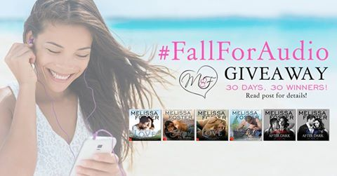 27 MORE DAYS of #AUDIOBOOK GIVEAWAYS! ENTER HERE! TO ENTER TODAY'S GIVEAWAY: Tweet the following message and make sure to come back and leave a comment. (Winner announced tomorrow) TWEET --> Join @Melissa_Foster for a Month Long #Fall4Audio #Giveaway with 30 Chances to #Win https://www.facebook.com/MelissaFosterAuthor
